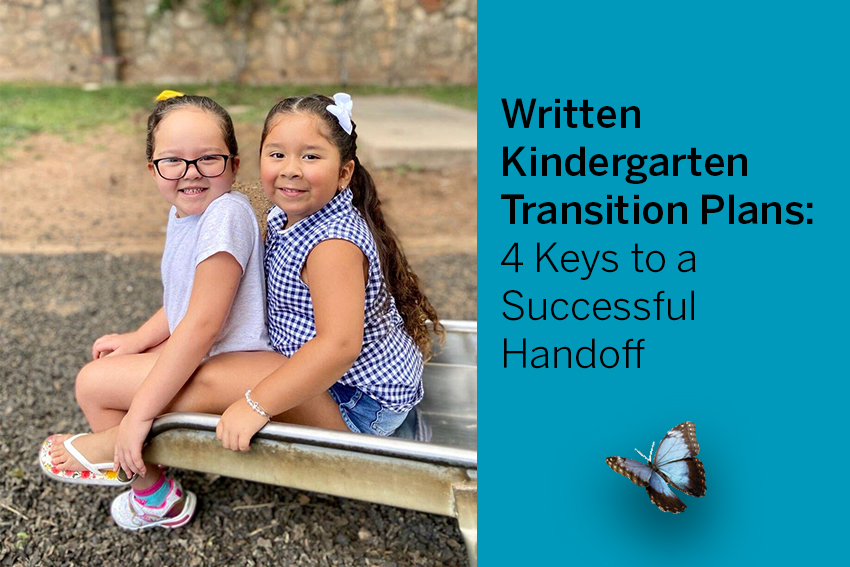 Written Kindergarten Transition Plans: 4 Keys to Successful Handoff