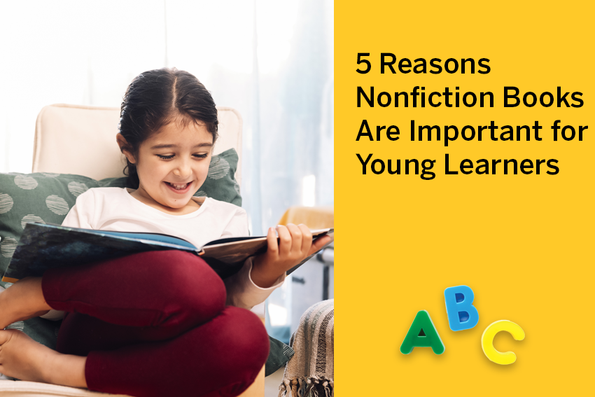 5 Reasons Nonfiction Books Are Important for Young Learners