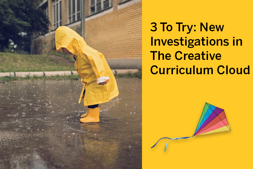3 To Try: New Investigations in The Creative Curriculum Cloud
